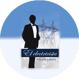 'El electricista', una novela de Eduard Abadía